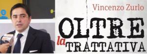 """Vincenzo Zurlo è autore del libro """"Oltre la Trattativa"""" (Iuppiter Edizioni)"""
